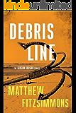 Debris Line (The Gibson Vaughn Series Book 4)