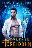 Forever in Forbidden: A Werewolf & Witch Friends to Lovers Romance (Alphas & Alchemy: Fierce Mates Book 6)