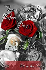 'Twas the Night Before Valentine's Day (Nights Before Book 2) Kindle Edition