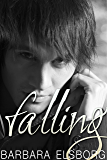 Falling: Book 1 - Fall and Break