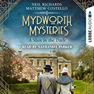 A Shot in the Dark: Mydworth Mysteries - A Cosy Historical Mystery Series 1