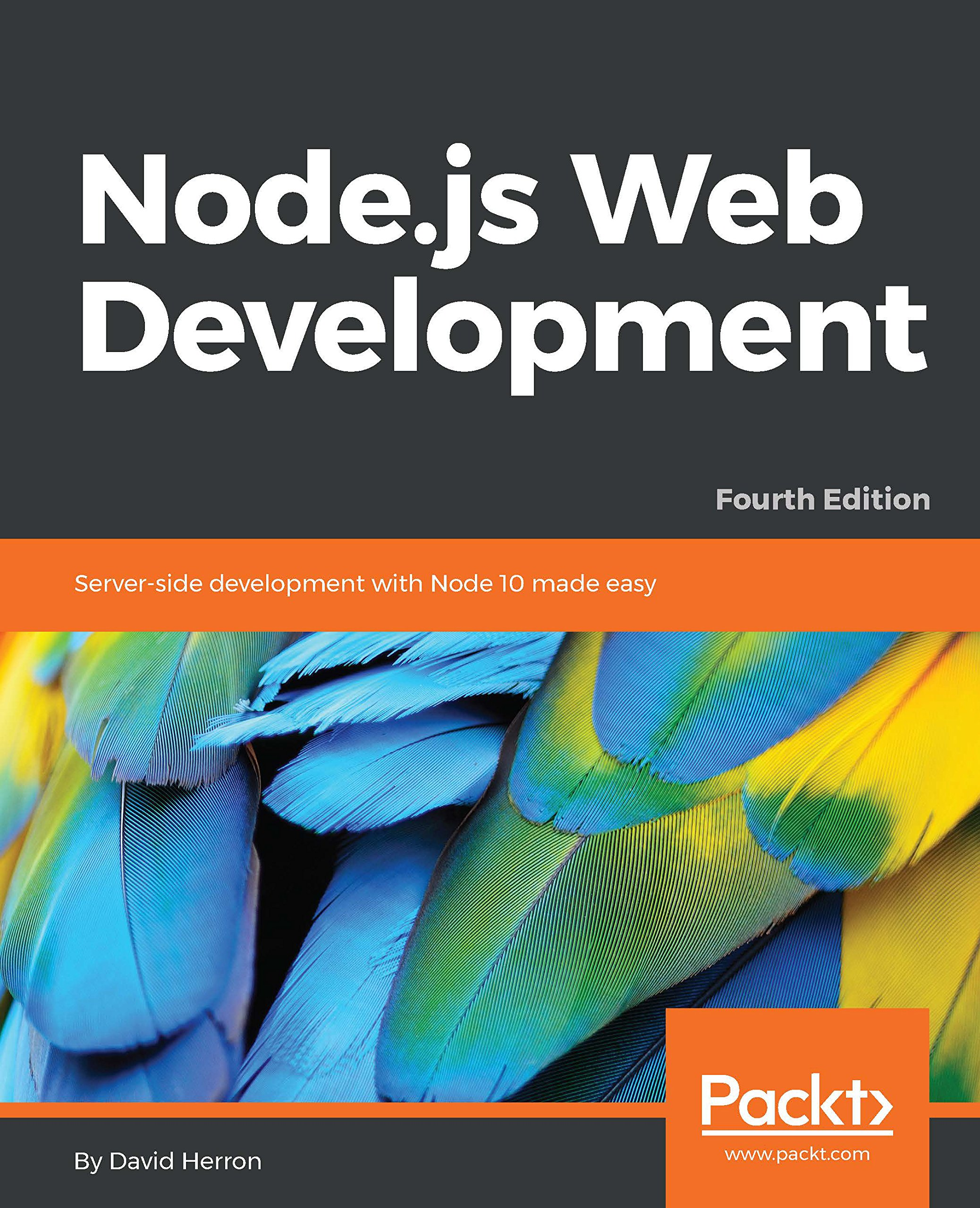 Node.js Web Development  Server Side Development With Node 10 Made Easy 4th Edition  English Edition