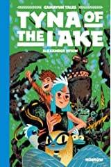 Tyna of the Lake: Gamayun Tales Vol. 3 (The Gamayun Tales) Hardcover
