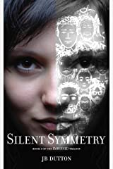 Silent Symmetry (The Embodied trilogy Book 1) Kindle Edition