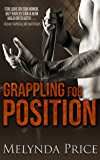 Grappling for Position (Against the Cage Book 4)
