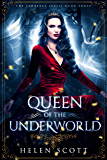 Queen of the Underworld: A Reverse Harem Romance (Cerberus Book 3)