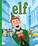 Image for Elf: The Classic Illustrated Storybook (Pop Classics)