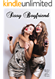 Sissy Boyfriend: An LGBT, First-Time, Crossdressing, Transgender Romance