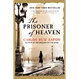 The Prisoner of Heaven: A Novel (The Cemetery of Forgotten Book 3)