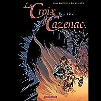 La Croix de Cazenac - tome 8 – La Mort du Tigre (French Edition)