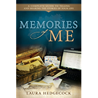 Memories of Me: A Complete Guide to Telling and Sharing the Stories of Your Life (English Edition)