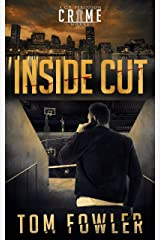 Inside Cut: A C.T. Ferguson Crime Novel (The C.T. Ferguson Mystery Novels Book 7) Kindle Edition
