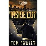 Inside Cut: A C.T. Ferguson Crime Novel (The C.T. Ferguson Mystery Novels Book 7)