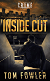 Inside Cut: A C.T. Ferguson Crime Novel (The C.T. Ferguson Mystery Novels Book 7)