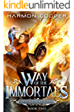 Way of the Immortals 2: Divine Madness: A Wuxia/Xianxia Cultivation Novel