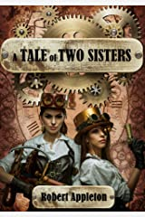 A Tale of Two Sisters (The Steam Clock Legacy Book 2) Kindle Edition