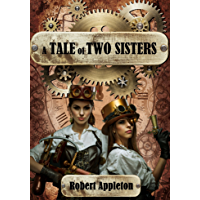 A Tale of Two Sisters (The Steam Clock Legacy Book 2) (English Edition)