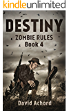 Destiny: Zombie Rules Book 4