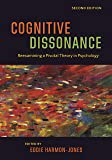 Cognitive Dissonance: Reexamining a Pivotal Theory in Psychology 2ed