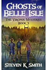 Ghosts of Belle Isle (The Virginia Mysteries Book 3) Kindle Edition