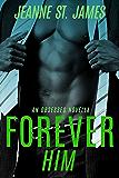 Forever Him (An Obsessed Novella)