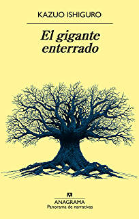 El gigante enterrado (Panorama de narrativas) (Spanish Edition)