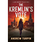 The Kremlin's Vote: a spy conspiracy thriller (A Jayne Robinson Thriller, Book 1)