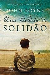 Uma história de solidão eBook Kindle