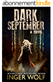 Dark September (Part of the Daniel Trokics Series) (English Edition)