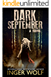 Dark September (Part of the Daniel Trokics Series) (English Edition)