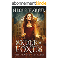 Skulk of Foxes (The Fractured Faery Book 3) (English Edition)