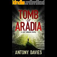 Tomb of Aradia (Lost Origins Book 1)