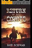 Return of the Coyote (The Coyote Saga Book 2)