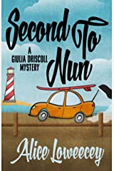 Second To Nun (A Giulia Driscoll Mystery Book 2) Kindle Edition