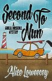 Second To Nun (A Giulia Driscoll Mystery Book 2)