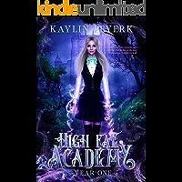 High Fae Academy - Year One: Fae Paranormal Romance