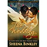 The Wedding, Part I (In Love With My Best Friend Book 3)