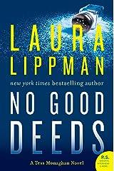 No Good Deeds: A Tess Monaghan Novel Kindle Edition