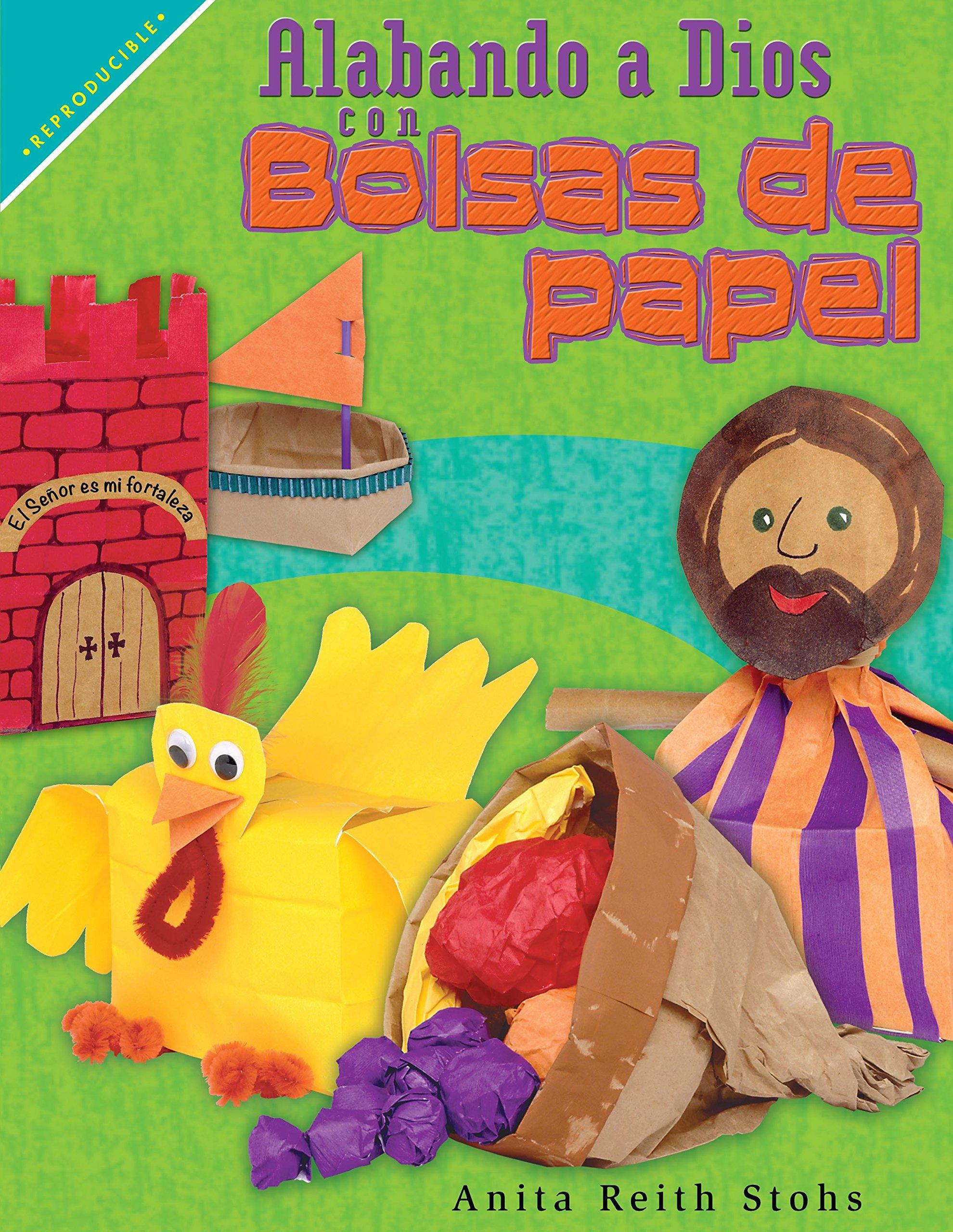 Alabando a Dios con bolsas de papel (Spanish Edition): Anita ...