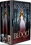 The Blood Series Boxed Set (Books 4-6): New Adult Dark Vampire Romance