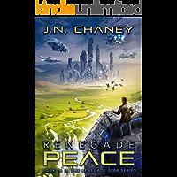 Renegade Peace: An Intergalactic Space Opera Adventure (Renegade Star Book 16)