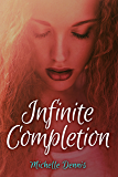 Infinite Completion (The Infinity Series Book 1)
