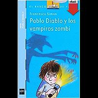 Pablo Diablo y los vampiros zombis (El Barco de Vapor Azul)