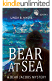 Bear at Sea (A Bear Jacobs Mystery Book 3)