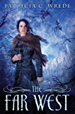 The Far West (Frontier Magic Book 3)