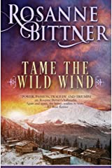 Tame the Wild Wind Kindle Edition