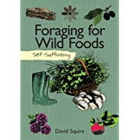 Foraging for Wild Foods (Self Sufficiency)