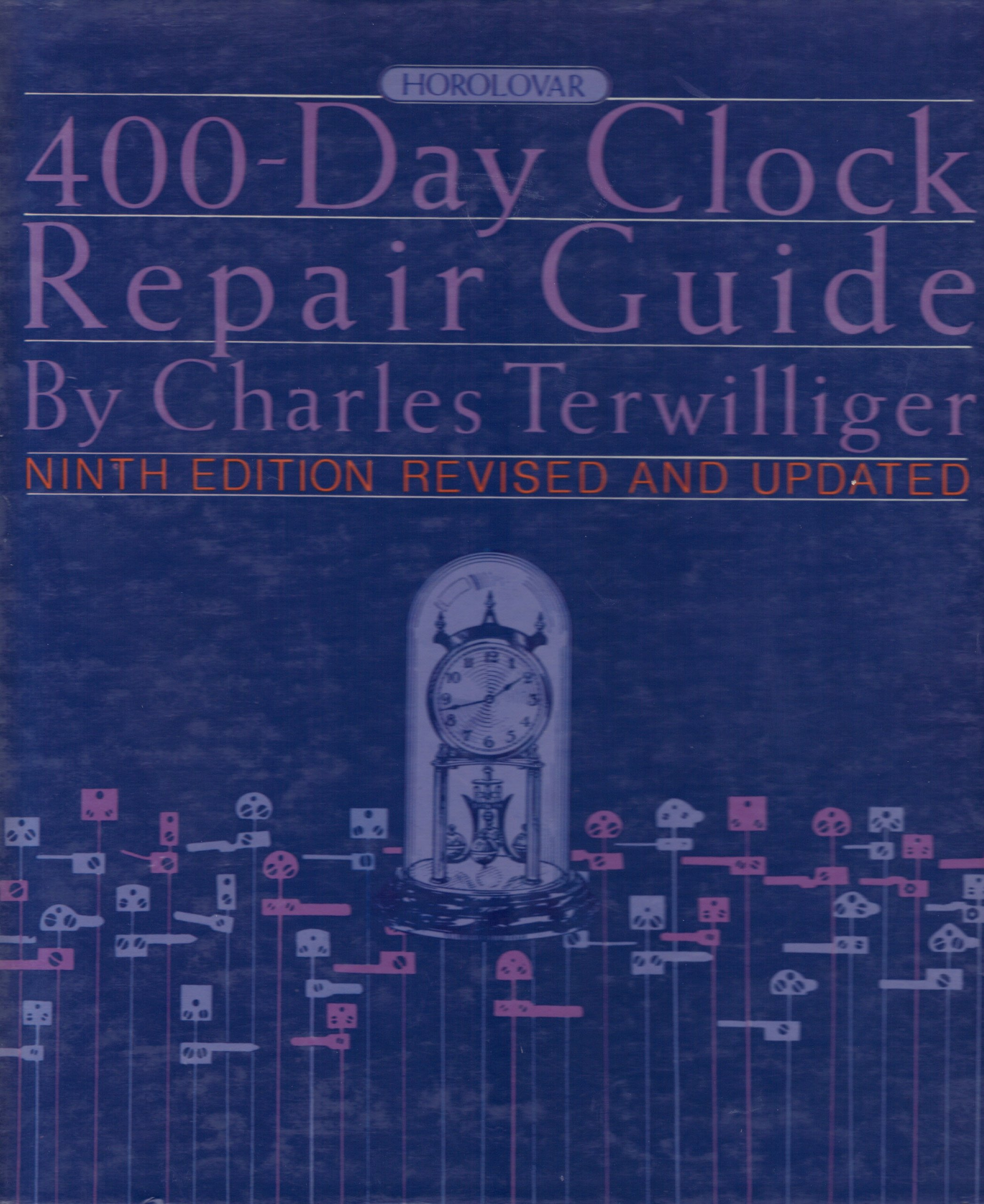 Horolovar 400 Day Clock Repair Guide: Amazon.es: Charls Terwilliger: Libros