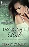 Passionate Bid: (A Contemporary Erotic Romance) (Blue-Eyed Four Book 1)