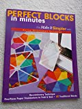 Perfect Blocks in Minutes